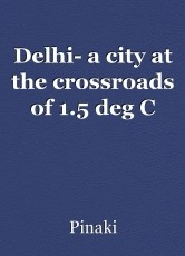 Delhi- a city at the crossroads of 1.5 deg C