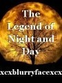 The Legend of Night and Day