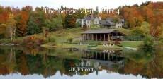 The Bergie Visit - Part 4