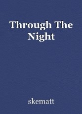 Through The Night