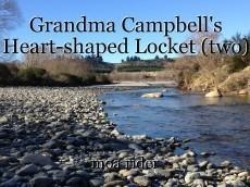 Grandma Campbell's Heart-shaped Locket (two)