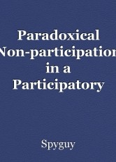 Paradoxical Non-participation in a Participatory Way!