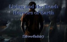 Living and the Dead: Horrors of Earth
