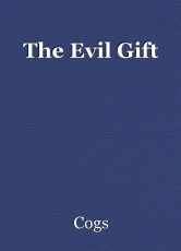 The Evil Gift