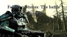Fallout 3 Stories: The battle for megaton