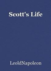 Scott's Life