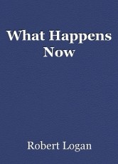 What Happens Now