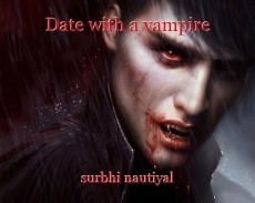 Date with a vampire