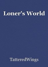 Loner's World