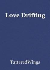 Love Drifting