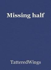 Missing half