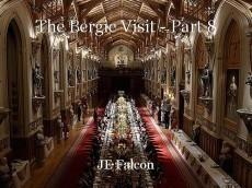 The Bergie Visit - Part 8