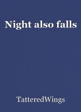 Night also falls