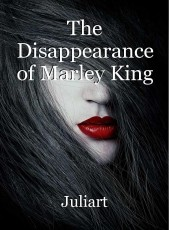 The Disappearance of Marley King