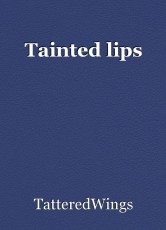Tainted lips