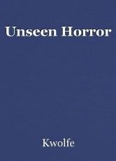 Unseen Horror