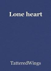 Lone heart