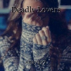 Deadly Lovers