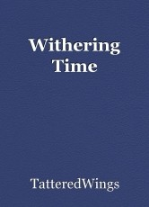 Withering Time