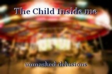 The Child Inside me