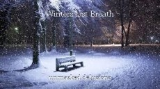 Winters last Breath
