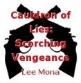Cauldron of Lies: Scorching Vengeance