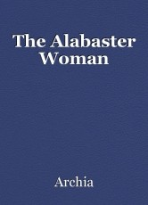 The Alabaster Woman