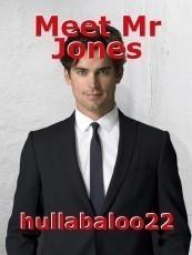 Meet Mr Jones