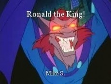 Ronald the King!