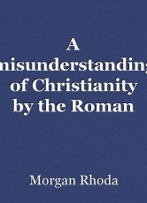 A misunderstanding of Christianity by the Roman Catholic Church