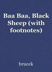 Baa Baa, Black Sheep (with footnotes)