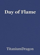 Day of Flame