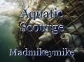 Aquatic Scourge