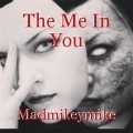 The Me In You