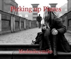 Picking up Pieces