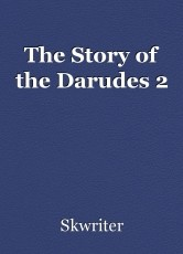 The Story of the Darudes 2