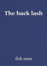 The back lash