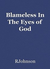 Blameless In The Eyes of God