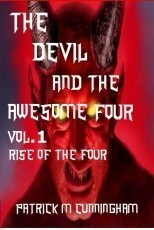 The Devil and the Awesome Four Vol. 1 Rise Of The Four