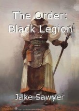 The Order: Black Legion