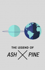 The Legend of Ash and Pine