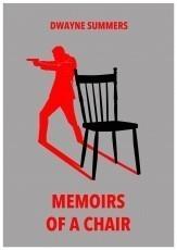 Memoirs of a Chair