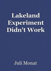 Lakeland Experiment Didn't Work