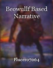 Beowullf Based Narrative