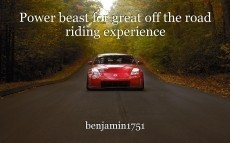 Power beast for great off the road riding experience