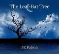 The Leaf-Bat Tree