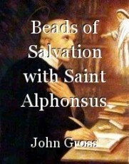 Beads of Salvation with Saint Alphonsus