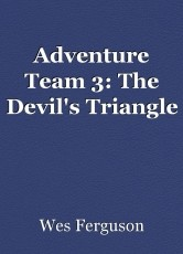 Adventure Team 3: The Devil's Triangle