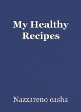 My Healthy Recipes