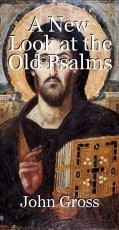A New Look at the Old Psalms